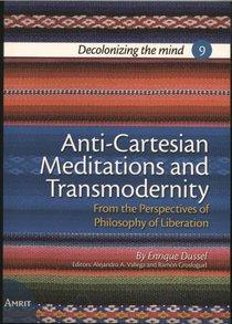 Anti-Cartesian Meditations and Transmodernity