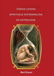 Vorige levens spirituele ontwikkeling en astrologie