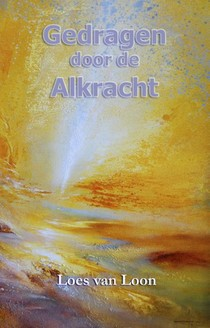 Gedragen door de Alkracht
