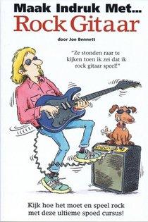 Maak indruk met Rock Gitaar