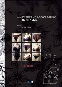 Designing and Creating in any size Lingerie Manual