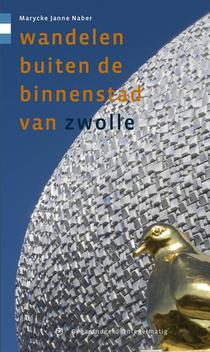 Wandelen buiten de binnenstad van Zwolle