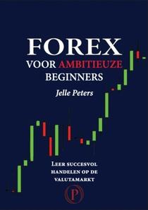 Forex voor ambitieuze beginners