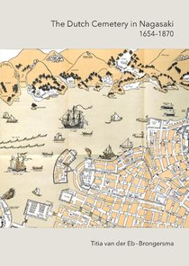 The Dutch Cemetrey in Nagasaki (1654-1870)Echo of the Past