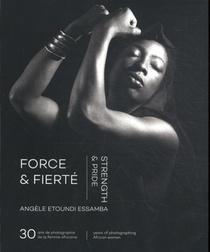 Force & Fierté / Strength & Pride