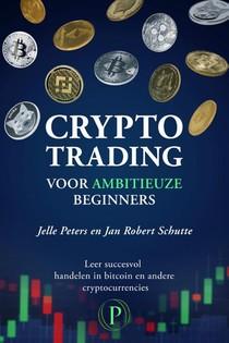 Crypto trading voor ambitieuze beginners