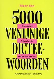 Meer dan 5000 venijnige dicteewoorden