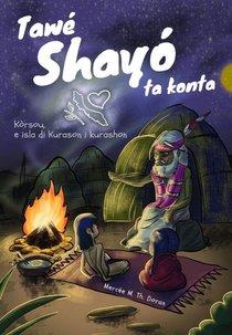 Tawé Shayó ta konta