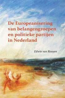 De Europeanisering van belangengroepen en politieke partijen in Nederland
