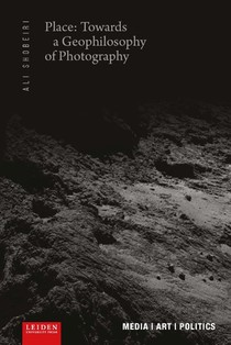 Place: Towards a Geophilosophy of Photography