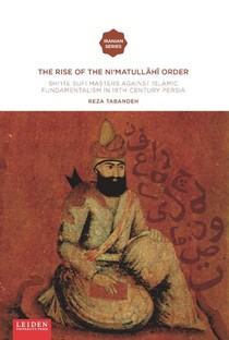 The Rise of the Ni'matullāhī Order