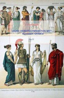 Leuke hersengymnastiek met ... Klassiek Grieks!