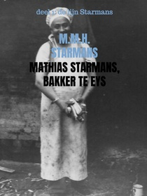 Mathias Starmans, bakker te Eys