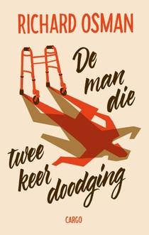 De man die twee keer dood ging