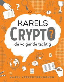 Karels Crypto: de volgende tachtig