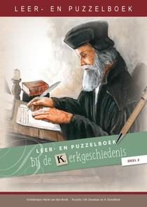 Leer- en puzzelboek bij de kerkgeschiedenis, deel 2