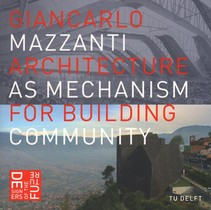 Architecture as mechanism for building community