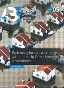 Partnering for climate change adaptations by Dutch housing associations