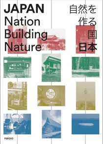 Japan: Nation Building Nature