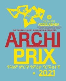 Archiprix International 2021, Addis Ababa