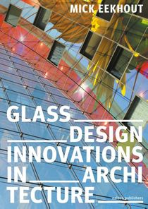 Glass Design Innovations in Architecture