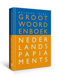 Groot woordenboek Nederlands-Papiaments