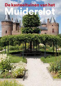 De kasteeltuinen van het Muiderslot
