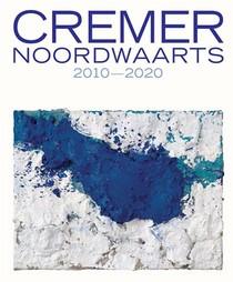 Cremer - Noordwaarts