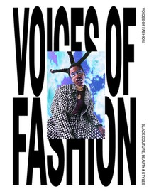 Voices of Fashion: Black couture, Beauty & Styles