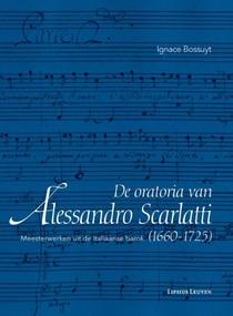 De oratoria van Alessandro Scarlatti (1660-1725)