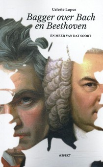 Bagger over Bach en Beethoven
