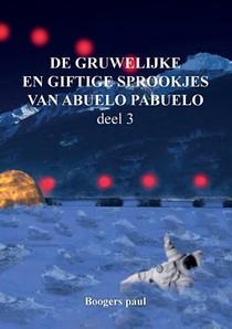 De gruwelijke en giftige sprookjes van abuelo pabuelo 3
