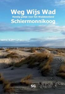 Weg Wijs Wad Schiermonnikoog