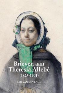 Brieven aan Theresia Allebé (1823-1901)