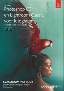 Adobe Photoshop CC en Lightroom Classic CC voor fotografen