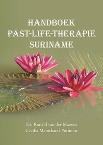 Handboek past-life-therapie Suriname