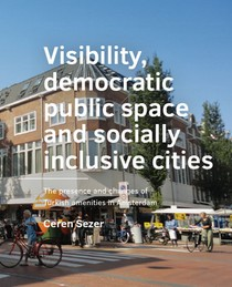 Visibility,  democratic public space and socially inclusive cities