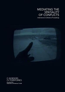Mediating the Spatiality of Conflicts