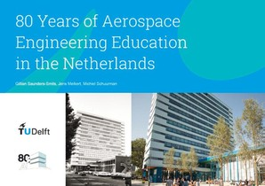 80 Years of Aerospace Engineering Education in the Netherlands