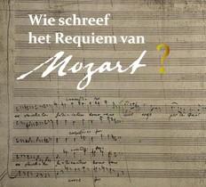 Wie schreef het requiem van Mozart?