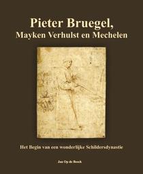 Pieter Bruegel, Mayken Verhulst en Mechelen