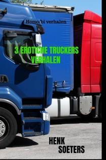 3 Erotiche Truckers Verhalen