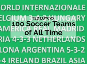 100 Soccer Teams of All Time