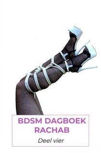 BDSM dagboek rachab deel 4