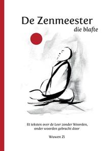 DE ZENMEESTER DIE BLAFTE