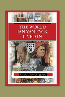 The world Jan van Eyck lived in