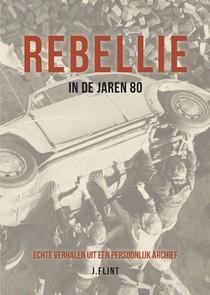 Rebellie in de jaren 80