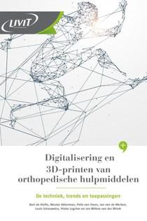 Digitalisering en 3D-printen van orthopedische hulpmiddelen