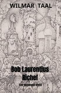 Bob Laurentius Richel