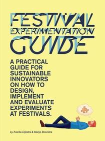 Festival Experimentation Guide
